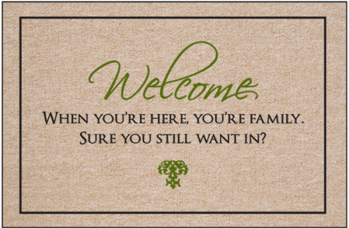 Welcome Still Want In Doormat