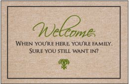 Welcome...Still Want In Doormat
