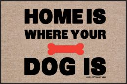 Home is Where the Dog Is Olefin  Indoor/Outdoor Doormat