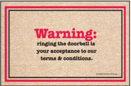 Humorous Indoor/Outdoor Welcome Mat - Terms & Conditions