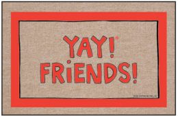 Humorous Indoor/Outdoor Welcome Mat - Yay! Friends!