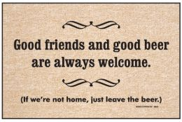 Olefin Indoor & Outdoor Doormat - Good Friends & Beer