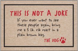 Not a Joke Dog Doormat
