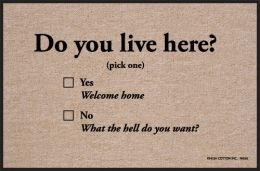 You Live Here? Funny Entry Doormat - Humorous Welcome Mat