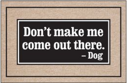 Don't Make Me Come Out Doormat
