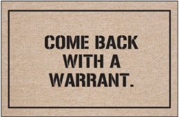 Funny Police Doormat - Come Back With Warrant Humorous Welcome Mat