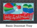 Indoor & Outdoor Baby Its Cold MatMate Doormat-18x30
