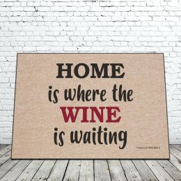 Home is Where The Wine is Waiting Doormat - 18 x 30 Funny