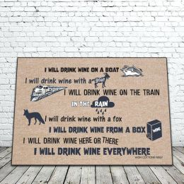 I Will Drink Wine Everywhere Poem Doormat - 18x30 Funny