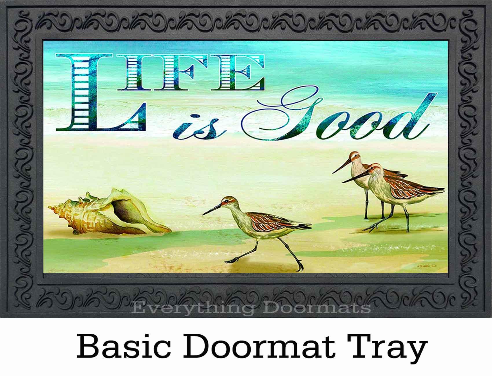 Indoor & Outdoor Life is Good Insert Doormat - 18 x 30 on Life Outdoor id=42753
