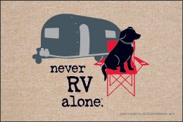 Never RV Alone Doormat - 19x30 Funny