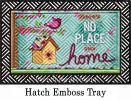 Hatch Embossed No Place Like Home Doormat - 19 x 30