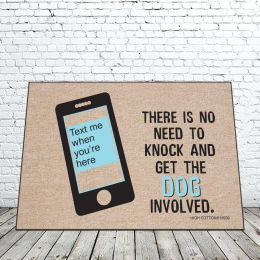 Text me When you're Here Doormat - 18x30 Funny
