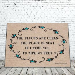 The Floors are Clean Poem Doormat - 18x30 Funny