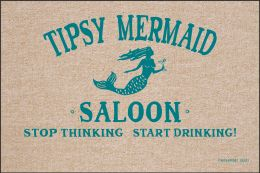 Tipsy Mermaid Saloon Doormat-19x30 Funny