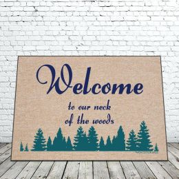 Welcome to Our Neck of the Woods Doormat - Funny - 18 x 30 Funny